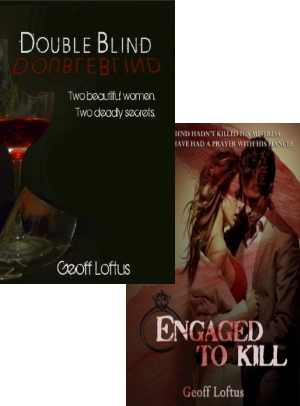 ENGAGED TO KILL, a thriller by Geoff Loftus